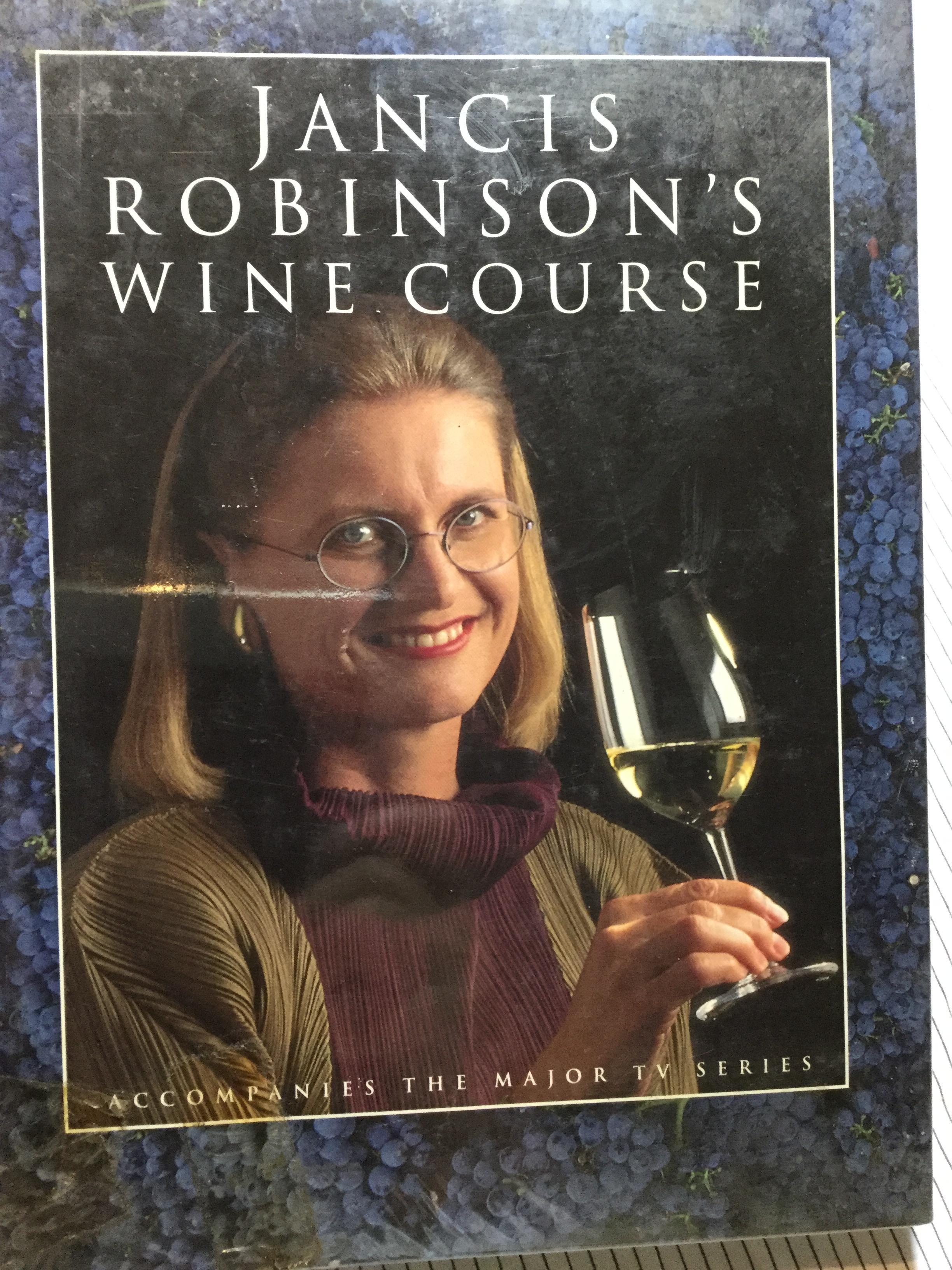 JANCIS ROBINSON'S WINE COURSE.