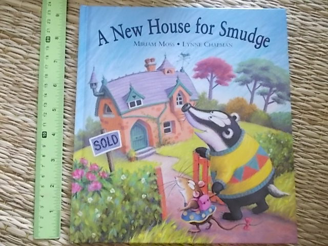 A New House For Smudge By Miriam Moss & Lynn Chapman hardback 22 Pages ราคา 150