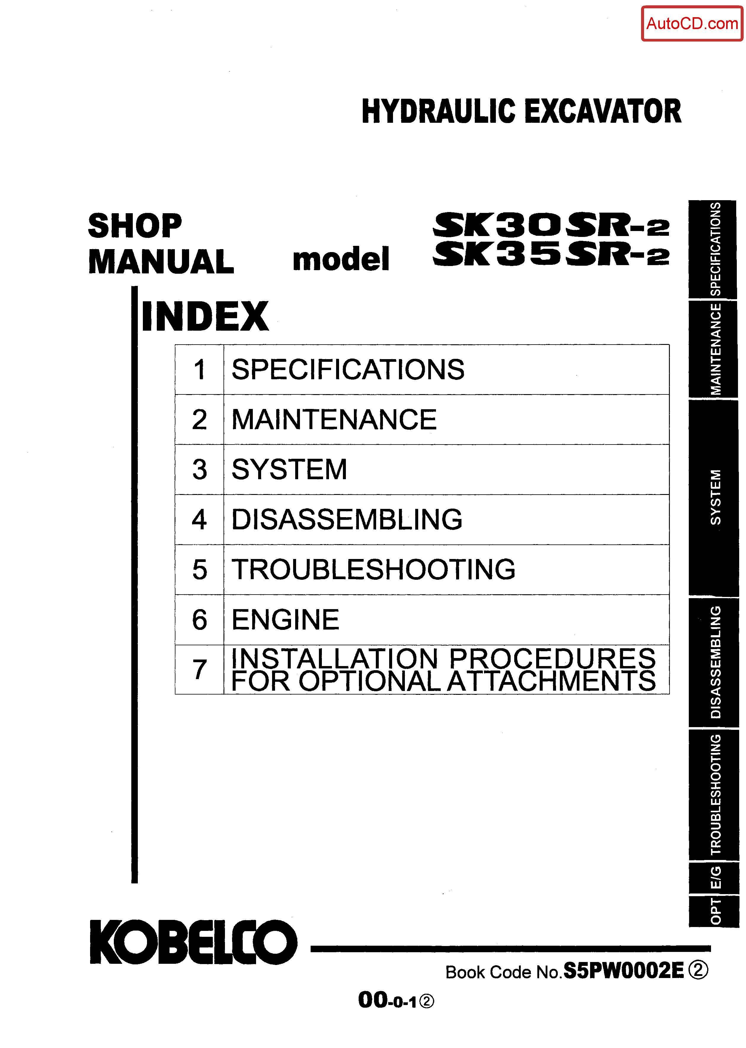 หนังสือ คู่มือซ่อม Kobelco Hydraulic Excavator SK30SR-2 , SK35SR-2 (ข้อมูลทั่วไป ค่าสเปคต่างๆ วงจรไฟฟ้า วงจรไฮดรอลิกส์)