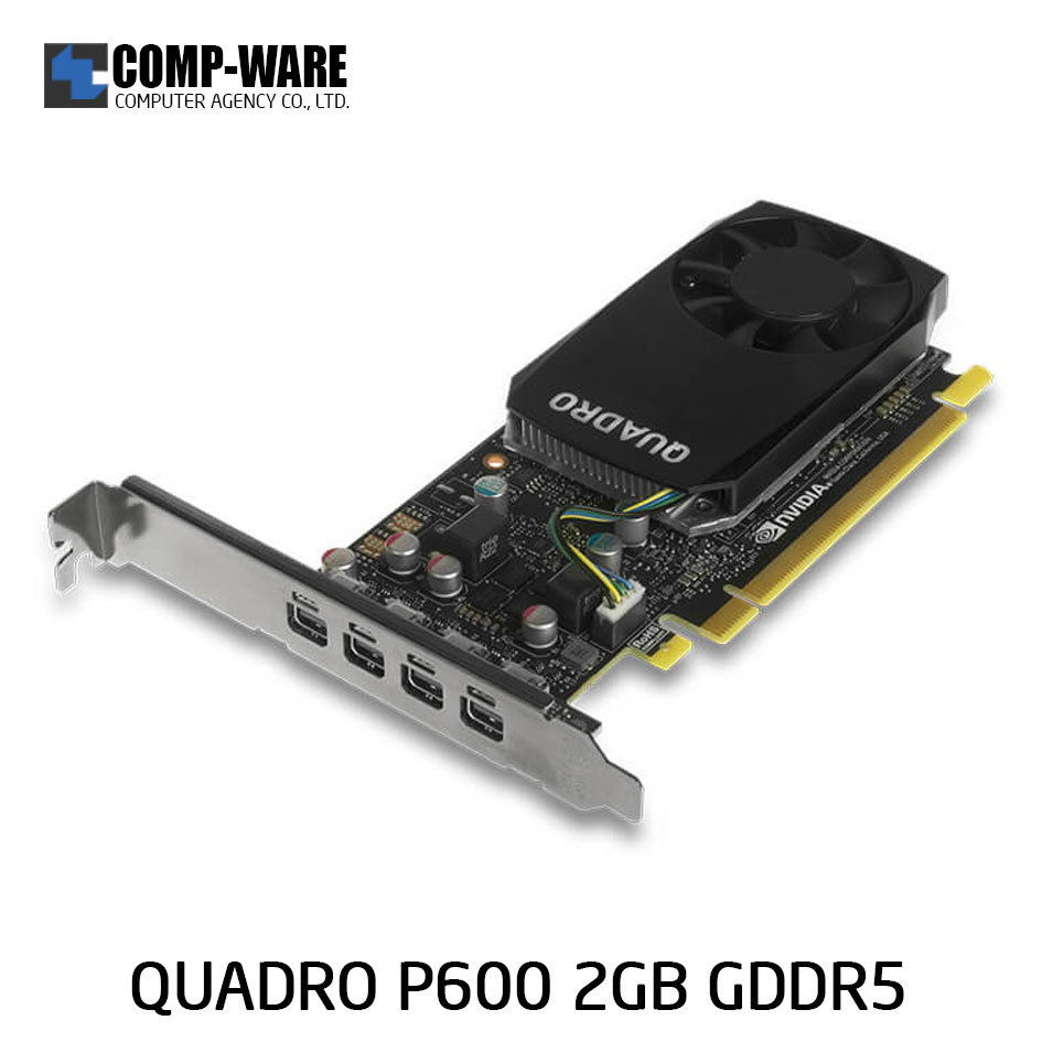 Gigabyte Nvidia Quadro P600 Workstation Graphics Card (ต่อออก 4 จอได้)
