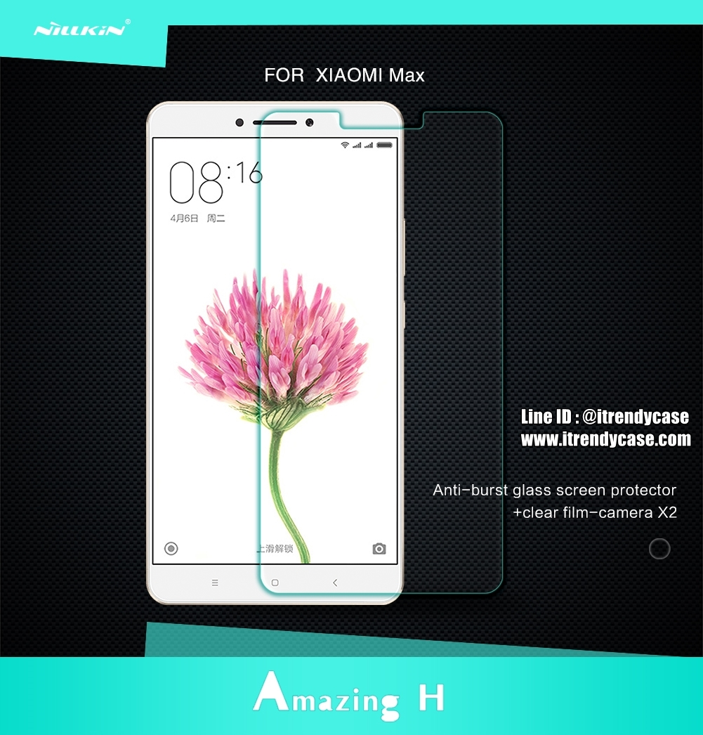 Xiaomi Mi Max 1 / 2 - กระจกนิรภัย Nillkin Amazing H แท้