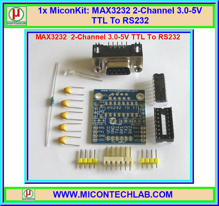1x MiconKit: MAX3232 2-Channel 3.0-5V TTL to RS232 with Female DB9 Port Kit